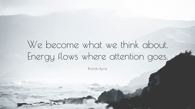 1732680-Rhonda-Byrne-Quote-We-become-what-we-think-about-Energy-flows